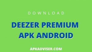 deezer premium apk android
