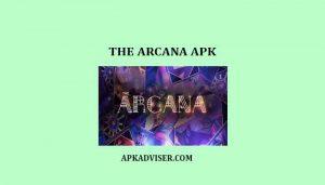 the arcana mod apk latest version