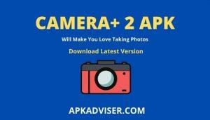 Camera+ 2 Apk