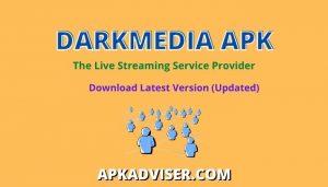 DarkMedia APK