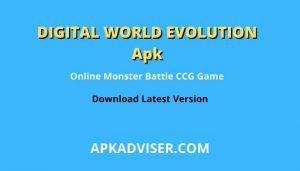 Digital World Evolution Apk