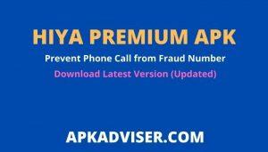 Download Hiya Premium APK