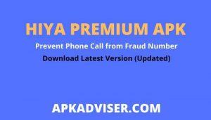 Hiya Premium APK