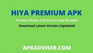 hiya app premium apk