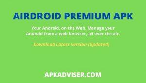 Download Airdroid Premium APK