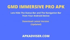GMD Immersive Pro Apk