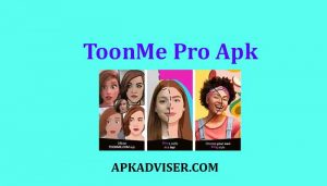 ToonMe Pro Apk for android