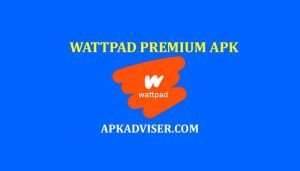 Wattpad Premium Apk