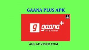 Download Gaana Plus Apk