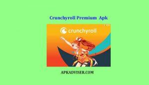Crunchyroll Premium APK download