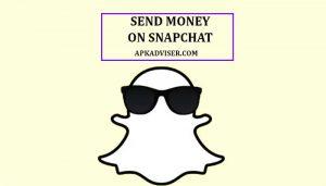 How Do I Send Money on Snapchat