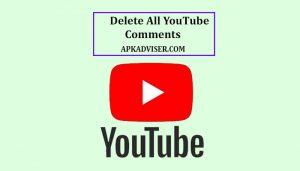 How to Delete My Old Comments on YouTube