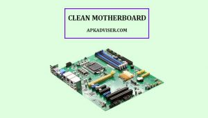 how to clean motherboard with thinner